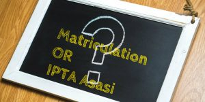 Matriculation vs IPTA Asasi