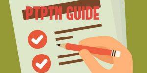 PTPTN Guide 2017 (Updated)