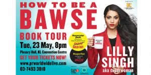 Catch Superstar Lilly Singh Live in Kuala Lumpur!