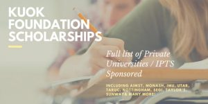Full List of Private Universities (IPTS) Included In The Kuok Foundation Undergraduate Awards 2017