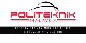 Applications to 'Program Sarjana Muda Politeknik' September Session 2017 Now Open