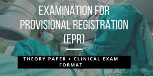 Examination for Provisional Registration (EPR) Format & References