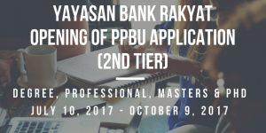 Yayasan Bank Rakyat PPBU (2nd Tier) Will Open On July 10