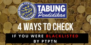 4 Ways To Check If You Have Been Blacklisted by PTPTN