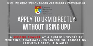 Apply to UKM Directly Without Using UPU : A Second Chance At Attending A Public University