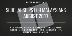 Scholarships for Malaysians Still Open in August 2017